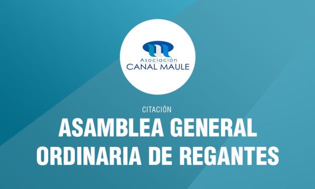 Citación a Asamblea General Ordinaria de Regantes 2016 de la Asociación Canal Maule