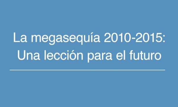 """Informe a la Nación: """"La megasequía 2010-2015: una lección para el futuro"""""""